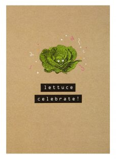 Art File Lettuce Celebrate Card