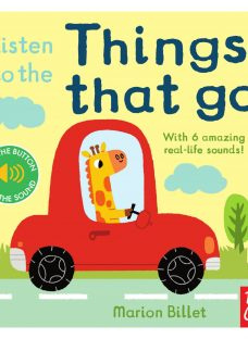 Listen to the Things That Go Children's Book