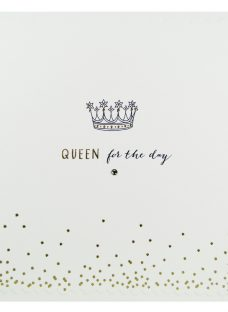 The Proper Mail Company Queen For The Day Birthday Card