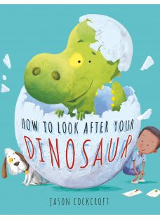 Look After Your Dinosaur Children's Book