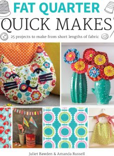 GMC Publications Fat Quarter: Quick Makes by Amanda Russell and Juliet Bawden